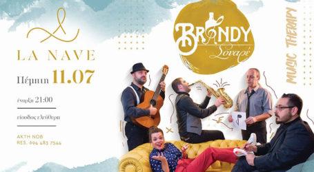 Οι Brandy Σουαρέ live στο La Nave