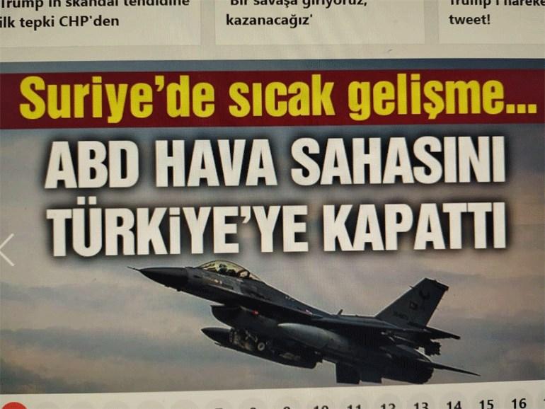 Τα τουρκικά ΜΜΕ για την είδηση σχετικά με τη δημιουργία απαγορευμένης ζώνης πτήσεων στη Βόρεια Συρία