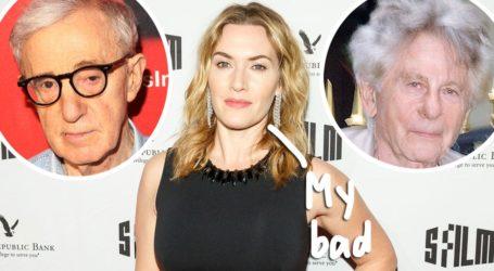 H Kate Winslet μετάνιωσε πικρά που συνεργάστηκε με τον Woody Allen και τον Roman Polanski